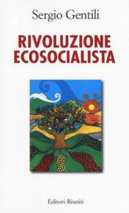 Copertina di 'Rivoluzione ecosocialista'