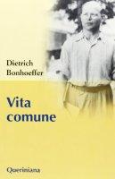Vita comune - Bonhoeffer Dietrich