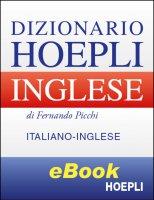 Dizionario Hoepli Italiano-Inglese - Fernando Picchi