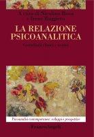 La relazione psicoanalitica - AA. VV.