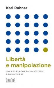 Copertina di 'Libertà e manipolazione'