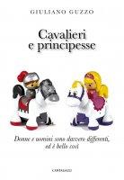 Cavalieri e principesse - Giuliano Guzzo