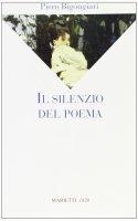 Silenzio del poema - Bigongiari Piero