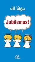 Jubilemus! - Paolo Del Vaglio