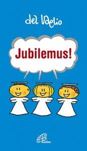 Copertina di 'Jubilemus!'