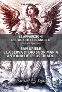 Copertina di 'San Uriele e la serva di Dio suor Maria Antonia de Jesús Tirado'