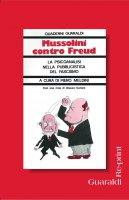 Mussolini contro Freud - AA. VV.