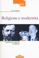 Religione e modernità - Colozzi Ivo
