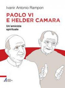 Copertina di 'Paolo VI e Helder Câmara'