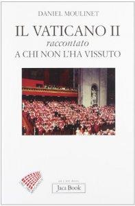 Copertina di 'Il Vaticano II raccontato a chi non l'ha vissuto'