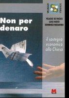 Non per denaro. Il sostegno economico alla Chiesa - De Paolis Velasio, Mistò Luigi, Mogavero Domenico
