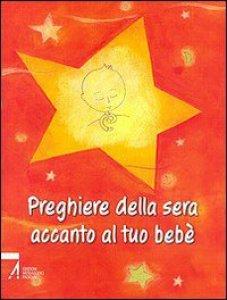 Copertina di 'Preghiere della sera accanto al tuo bebè'