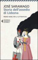 Storia dell'assedio di Lisbona - Saramago José