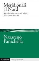 Meridionali al Nord - Nazareno Panichella