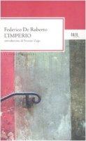 L' imperio - De Roberto Federico