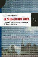 La sfida di New York - Elio Menzione
