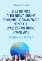 Alla ricerca di un nuovo ordine economico e finanziario - Carli Marcello