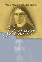 Diario - Madre Maria Pierina De Micheli (beata)