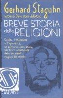 Breve storia delle religioni - Staguhn Gerhard