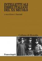 Intellettuali ebrei italiani del XX secolo - AA. VV.