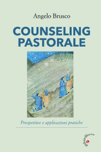 Copertina di 'Counseling pastorale. Prospettive e applicazioni pratiche.'