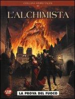 La prova del fuoco. L'alchimista - Nolane Richard D., Roman Olivier