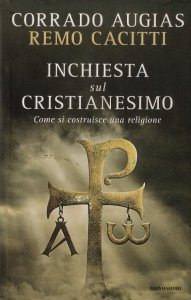 Copertina di 'Inchiesta sul cristianesimo. Come si costruisce una religione'