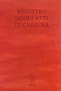 Copertina di 'Registro degli atti di Cresima'