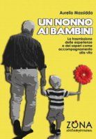 Un nonno ai bambini - Massidda Aurelio