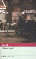 L' Assommoir - Zola Émile
