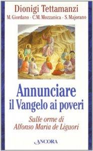 Copertina di 'Annunciare il vangelo ai poveri. Sulle orme di Alfonso Maria de Liguori'