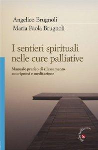 Copertina di 'I sentieri spirituali nelle cure palliative'
