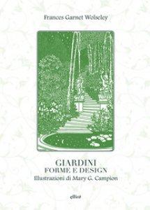 Copertina di 'Giardini, forme e design'
