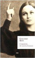 L'eredità di Santa Clelia - Biffi Giacomo