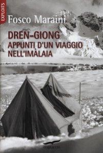 Copertina di 'Dren-giong. Appunti d'un viaggio nell'Imàlaia'