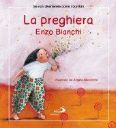 La preghiera - Bianchi Enzo