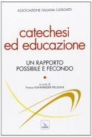Catechesi ed educazione - Associazione italiana catecheti