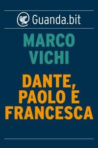Copertina di 'Dante, Paolo e Francesca'