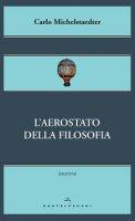 Aerostato della filosofia. (L') - Carlo Michelstaedter