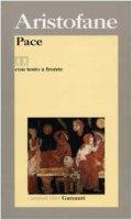 Pace. Testo greco a fronte - Aristofane