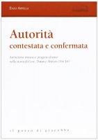 Autorità contestata e confermata - Enzo Appella