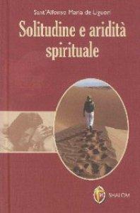 Copertina di 'Solitudine e aridità spirituale'