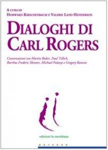Copertina di 'Dialoghi di Carl Rogers'