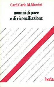 Copertina di 'Uomini di pace e di riconciliazione'