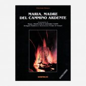 Maria, Madre del cammino ardente - Vincenzo Brosco