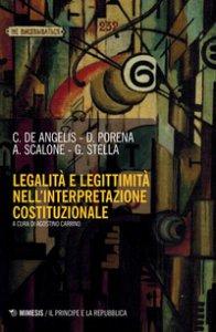 Copertina di 'Legalità e legittimità nell'interpretazione costituzionale'
