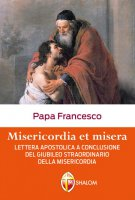 Misericordia et misera - Papa Francesco