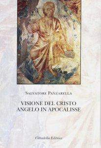 Copertina di 'Visione del Cristo angelo in Apocalisse'