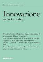 Innovazione tra luce e ombra