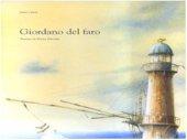 Giordano del faro - Carioli Janna, Marcolin Marina